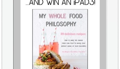 {Free e-cookbook + iPad 3 Giveaway} CLOSED <br /> Introducing&#8230; My Whole Food Philosophy E-Cookbook