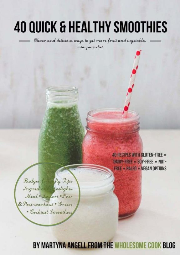 40 Quick and Healthy Smoothies_MartynaAngell_WholesomeCook_Cover