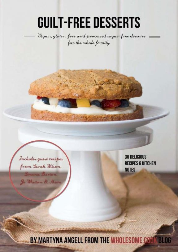 Guilt Free Desserts _MartynaAgell_WholesomeCook_COVER