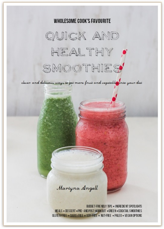 Quick and Healthy Smoothies Wholesome Cook eBook