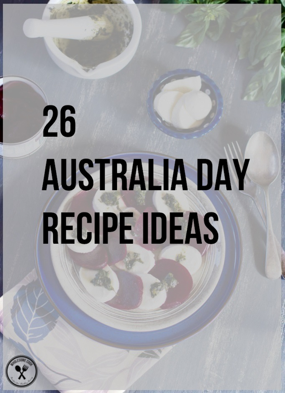 26 Australia Day Recipe Ideas