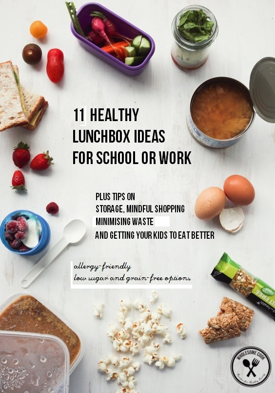11 Healthy Lunchbox Ideas for School and Work_