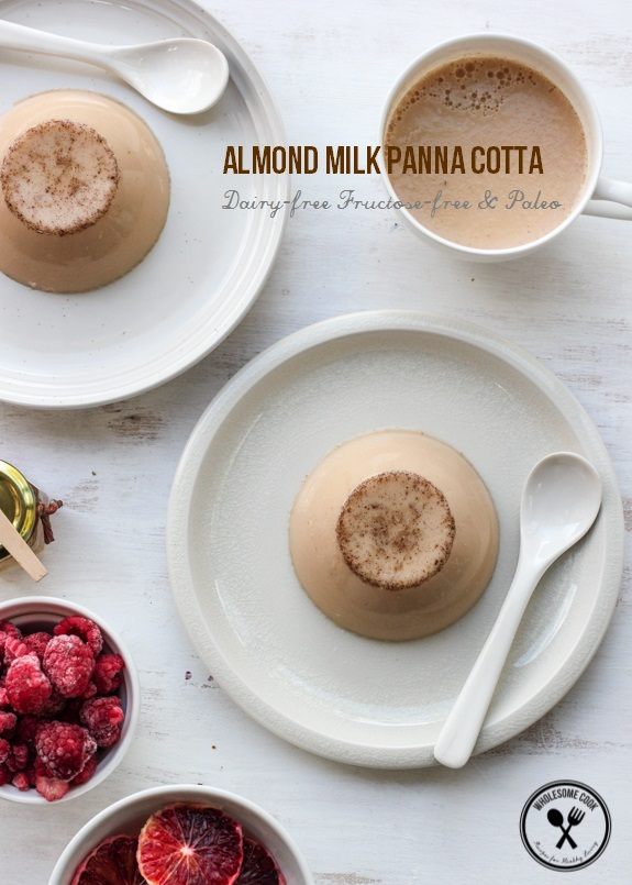 Almond Milk Panna Cotta with Blood Orange (or Raspberries) | Wholesome ...