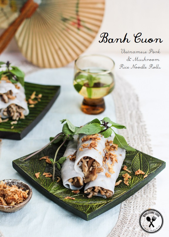 Banh Cuon Vietnamese Rice Noodle RollsBanh Cuon Vietnamese Rice Noodle Rolls