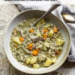 How to cook pearl barley + Chicken Vegetable & Pearl Barley SOup recipe